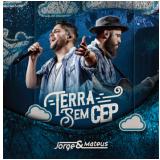 Jorge & Mateus - Terra Sem Cep (CD) - Jorge & Mateus