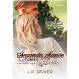 Segunda Chance Para o Amor (Vol. 1) - L.p. Dover