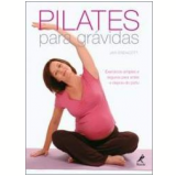 Pilates para Grávidas - Jan Endacott