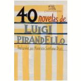 40 Novelas de Luigi Pirandello - Luigi Pirandello