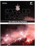 Copa do Brasil: Do Inferno ao Para�so