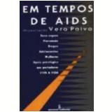 Em Tempo de Aids - Vera Paiva