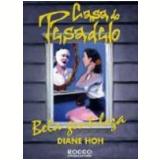 Bela Gentileza - Diane Hoh