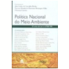 Pol�tica Nacional do Meio Ambiente 25 Anos da Lei N. 6.938/1981