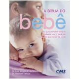 A Bíblia do Bebê - Luiz Vicente F. da Silva Filho, Mariano Tamura