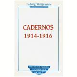 Cadernos 1914-1916 - Ludwig Wittgenstein