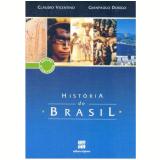 História Do Brasil - Ensino Médio - Claudio Vicentino, Gianpaolo Dorigo