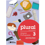 Plural Língua Portuguesa - 3º Ano - Ensino Fundamental I - Luzia Fonseca Marinho, Maria da GraÇa Branco