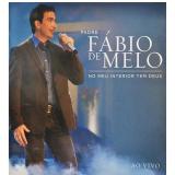 Padre Fábio De Melo - No Meu Interior Tem Deus (CD)