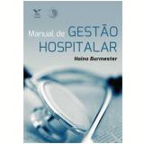 Manual De Gestao Hospitalar - Haino Burmester