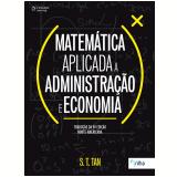 Matemática Aplicada à Administração E Economia  -