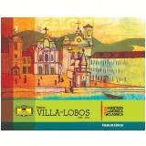Heitor Villa-Lobos (Vol. 7) -