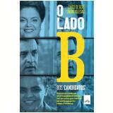 O Lado B dos Candidatos - Chico Gois, Simone Iglesias