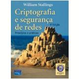 Criptografia E Segurança De Redes Principios E Praticas - William Stallings