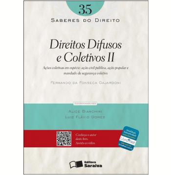 SABERES DO DIREITO 35 - DIREITOS DIFUSOS E COLETIVOS II - AÇÕES COLETIVAS EM ESPÉCIE - 1ª Edição (Ebook)
