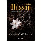Silenciadas - Kristina Ohlsson