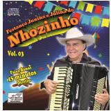 Nhozinho - Festança Junina e Julina - Vol 3 (CD) - Nhozinho