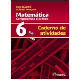 Matemática - Caderno de Atividades - 6º Ano - Enio Silveira, Cláudio Marques
