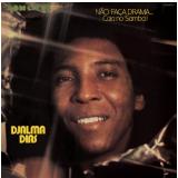 Djalma Dias - Não Faça Drama Caia no Samba - 1974 (CD) - Djalma Dias