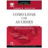 Como Lidar com as Crises