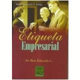 Etiqueta Empresarial - Maria Aparecida A. Araújo