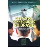Gestão do Conhecimento no Brasil - Maria Terezinha Angeloni (Org.)