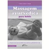 Massagem Ayurvédica para Bebês - Yvonne Jansen-Schulze