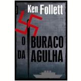 O Buraco da Agulha - Best Seller Bolso, Ken Follett, FOLLETT, KEN