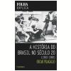 A Hist�ria do Brasil no S�culo 20: 1960-1980