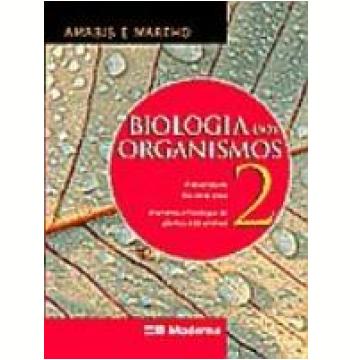 Biologia dos Organismos 2ª Edição Vol. 2
