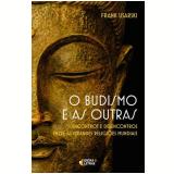 O Budismo e as Outras - Frank Usarski