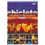 Chiclete na Caixa, Banana no Cacho - Ao Vivo (DVD) - Chiclete com Banana