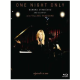 Barbra Streisand and Quartet At The Village Vanguard - One Night Only (Blu-Ray) - Barbra Streisand