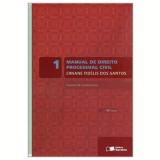 Manual de Direito Processual Civil (Vol. 1) - Ernane Fidelis dos Santos