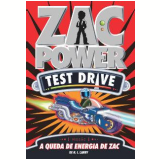 Zac Power Test Drive (Vol. 9) - A Queda de Energia de Zac - H. I. Larry
