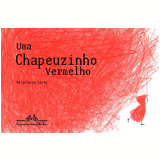 Uma Chapeuzinho Vermelho - Marjolaine Leray