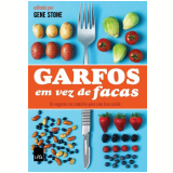 Garfos em Vez de Facas