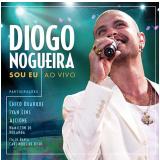 Diogo Nogueira - Sou Eu - Ao Vivo (CD) - Diogo Nogueira