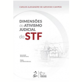 Dimensoes Do Ativismo Judicial Do Stf - Carlos Alexandre De Azevedo Campos