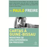 Cartas � Guin�-bissau - Paulo Freire
