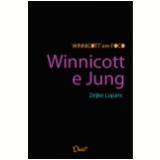 Winnicott e Jung (Ebook) - Zeljko Loparic