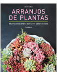 Arranjos de Plantas - Steve Asbell
