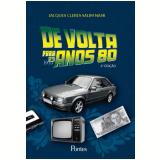 De Volta Para os Anos 80 - Jacques Cleres Salim Nasr