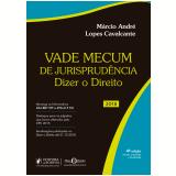 Vade Mecum de Jurisprudência - Márcio André Lopes Cavalcante
