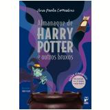 Almanaque de Harry Potter e Outros Bruxos - Ana Paula Corradini