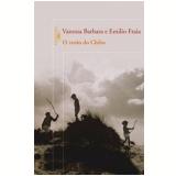 O Verão do Chibo - Vanessa Barbara, Emilio Fraia