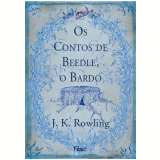 Os Contos de Beedle, o Bardo - J. K. Rowling