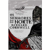 Os Senhores do Norte (Vol. 3) - CORNWELL, BERNARD