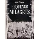 Pequenos Milagres - Will Eisner