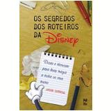 Os Segredos dos Roteiros da Disney - Jason Surrell
